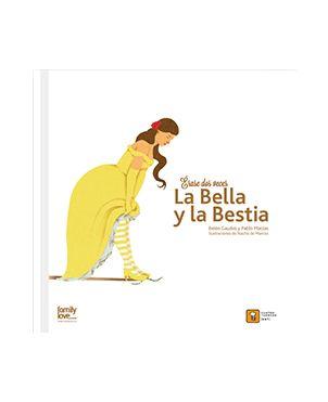 Érase dos veces, La Bella y la Bestia